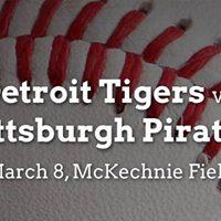 Spring Training Pittsburgh Pirates vs. Detroit Tigers