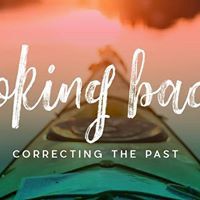 Looking Back  Correcting The Past