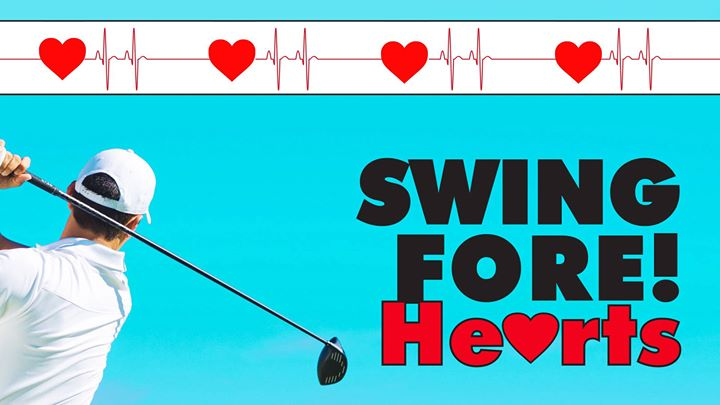 Swing FORE Hearts Golf Tournament