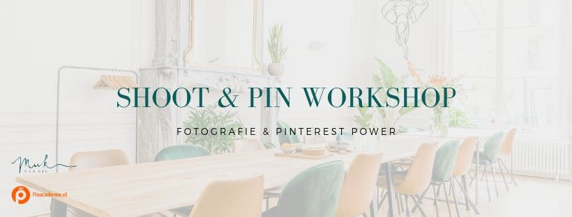 SHOOT&PIN - Workshop Fotografie & Pinterest Power