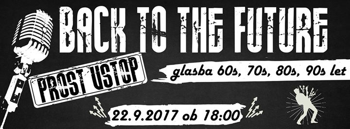 Back to the Future 22.09.2017 Obina Polzela