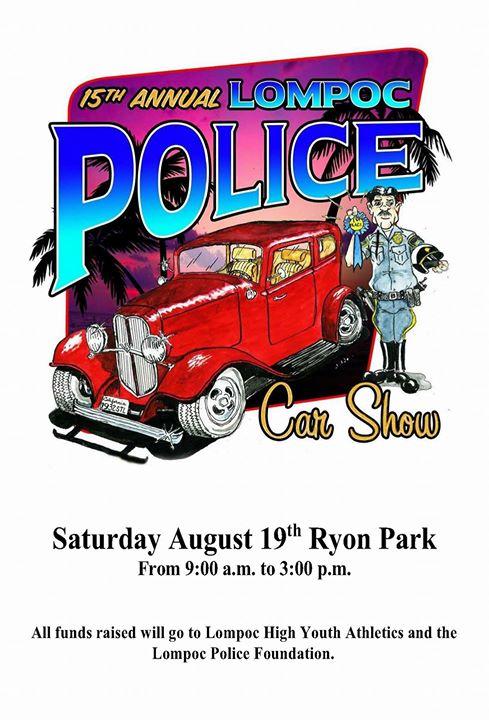 Lompoc Police Car Show At Ryon Memorial Park Lompoc - Lompoc car show