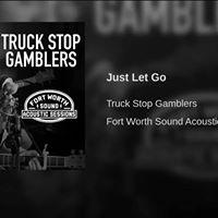 Truck Stop Gamblers  Whiskey Girl Saloon