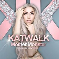 Noite Katwalk Mother Monster - Especial Lady Gaga