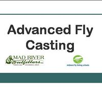 Advanced Fly Casting Clinic