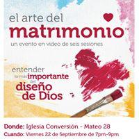 El Arte del Matrimonio - un evento de 6 sesiones con video