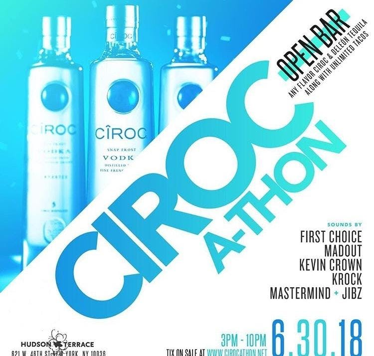 CirocAThon  Open Ciroc Bar until Supplies run out