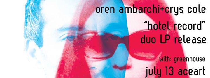 Oren Ambarchicrys cole duo Album release w Greenhouse