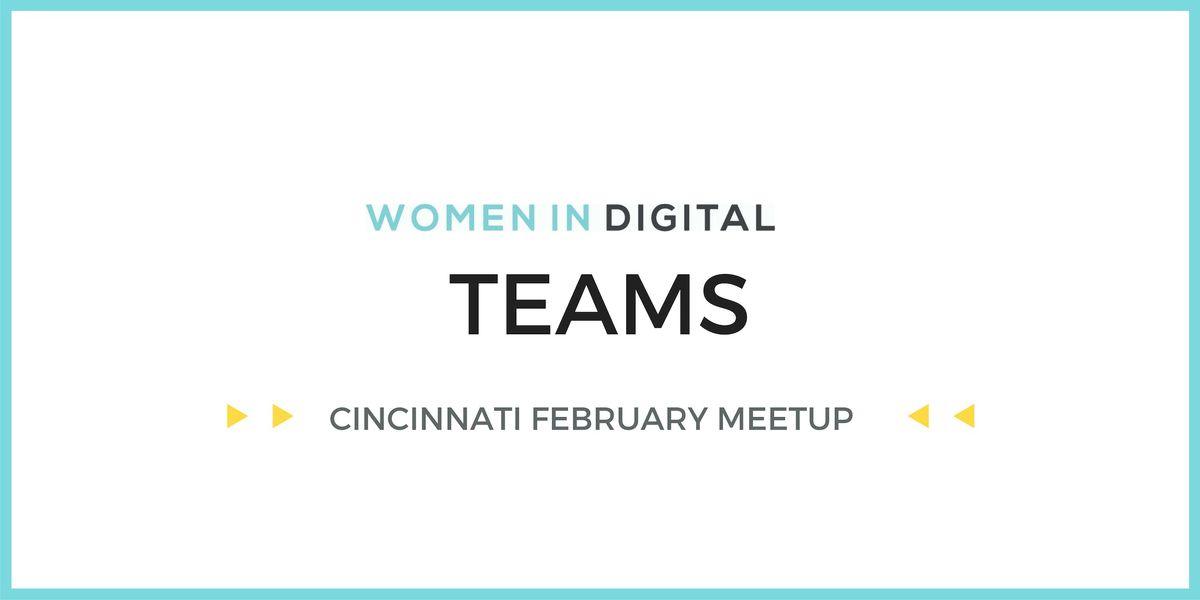 Cincinnati Women in Digital February Meetup Go Team
