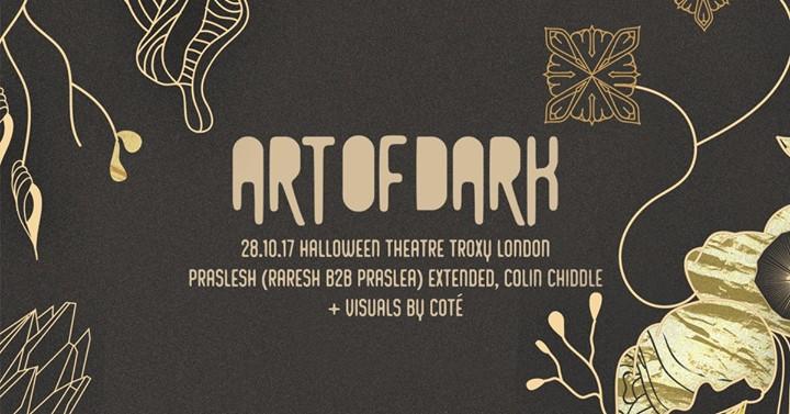 Art Of Dark - Halloween Theatre (tickets available on the door from 2200)