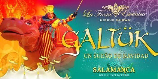 Galtuk Un Sueo de Navidad en CAEM Salamanca