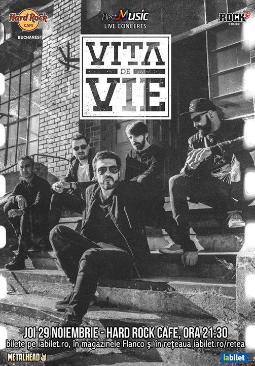 Vita de Vie electric - 29 noiembrie - Hard Rock Cafe