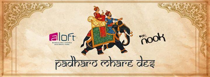 Padharo Mhare Des - Rajasthani Food Festival