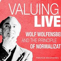 Valuing Lives Wolf Wolfensberger &amp Principle of Normalization