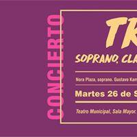 Concierto Tro Soprano Clarinete y Piano. Baha Blanca.