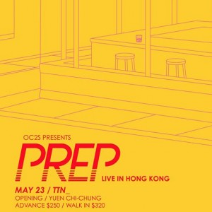 PREP Asia Tour - Live In Hong Kong