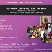 GME Inquiry Institute Learner-Centered Leadership