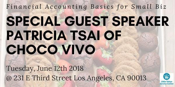 Small Business Accounting Basics Led by Small Biz Owner Patricia Tsai of Choco Vivo
