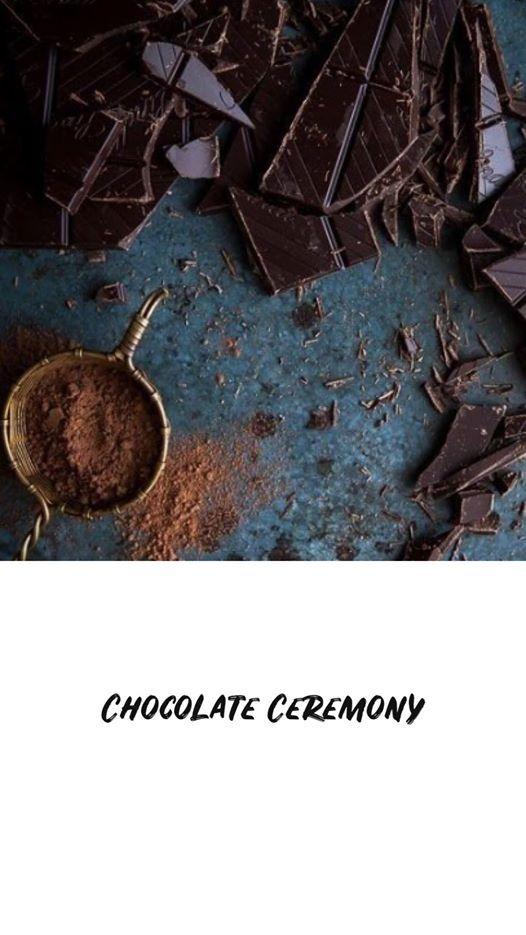 Chocolate Ceremony