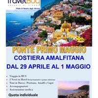 Ponte 1 Maggio in Costiera Amalfitana - Viaggio di Gruppo