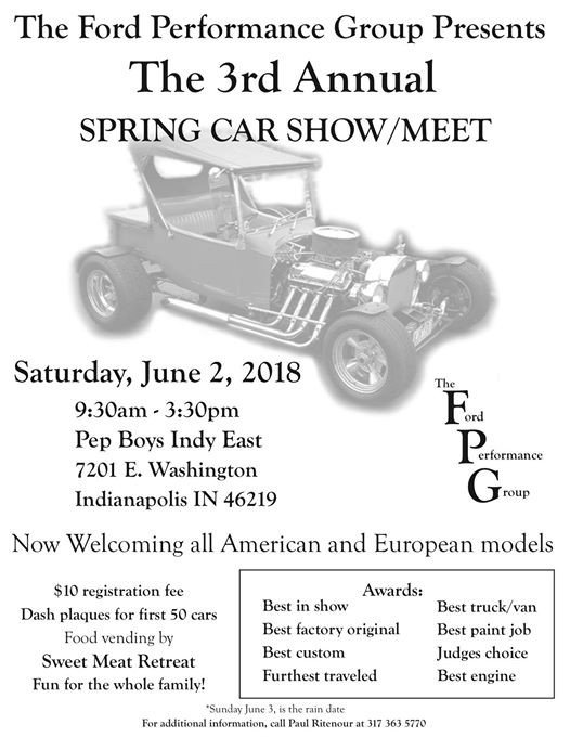 The Ford Performance Group Rd Annual Car Showmeet At Pep Boys Auto - Car show in indianapolis this weekend