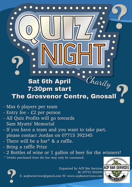 Quiz Night - for the support of Sam Myatts Memorial