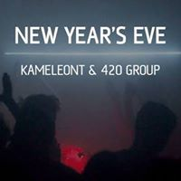 New Years Eve - Kameleont &amp 420 Group