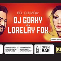 BELGRANO CONVIDA DJ GORKY E LORELAY FOX  OPEN BAR