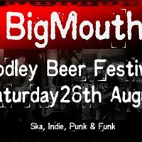 BigMouth  Rodley Beer Festival