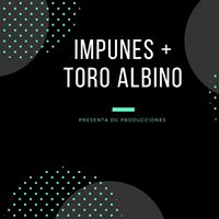 Show de las bandas  Impunes y Toro Albino