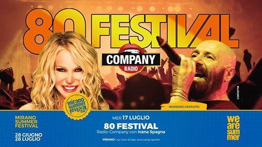 80 Festival  Radio Company con Ivana Spagna