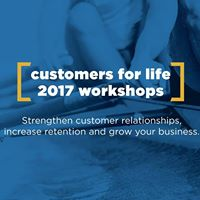 Customers For Life Workshop - Culver City CA