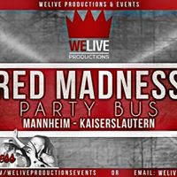 WeLive - Red Madness Party Bus Mannheim-Kaiserslautern
