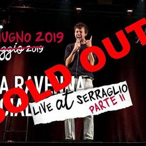 SOLD OUT - Luca Ravenna Special - live at Serraglio parte II