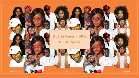 Hot In Here x 00s RnB Party