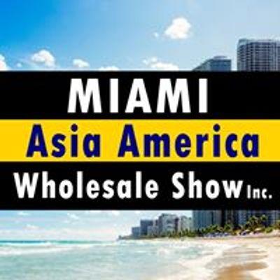 Miami Asia America Wholesale Show