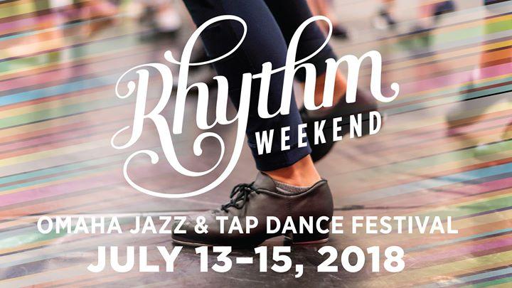 Rhythm Weekend Omaha Jazz & Tap Dance Festival