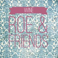 Wine Roe &amp Friends