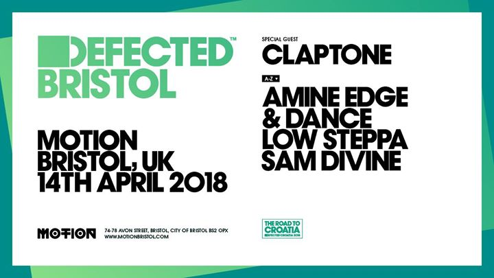 Defected Bristol with Claptone Amine Edge & Dance & more