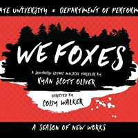 We Foxes - A Southern Gothic Musical Thriller