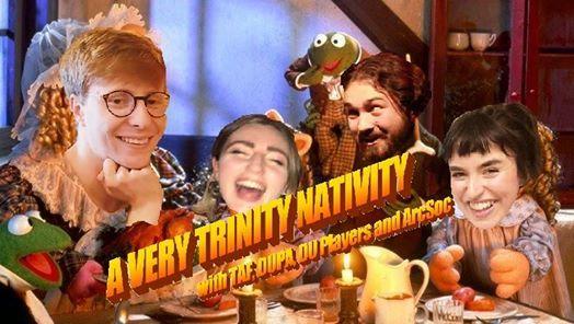 A Very Trinity Nativity (with TAF DUPA DU Players and ArcSoc)