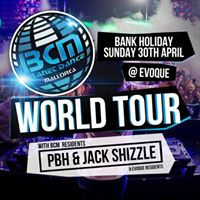BCM World Tour 30th April Bank Holiday Sunday