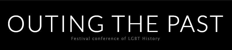 OUTing the Past 2019 Festival Conference of LGBT History