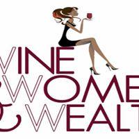 Wine Women and Wealth - Fredericksburg