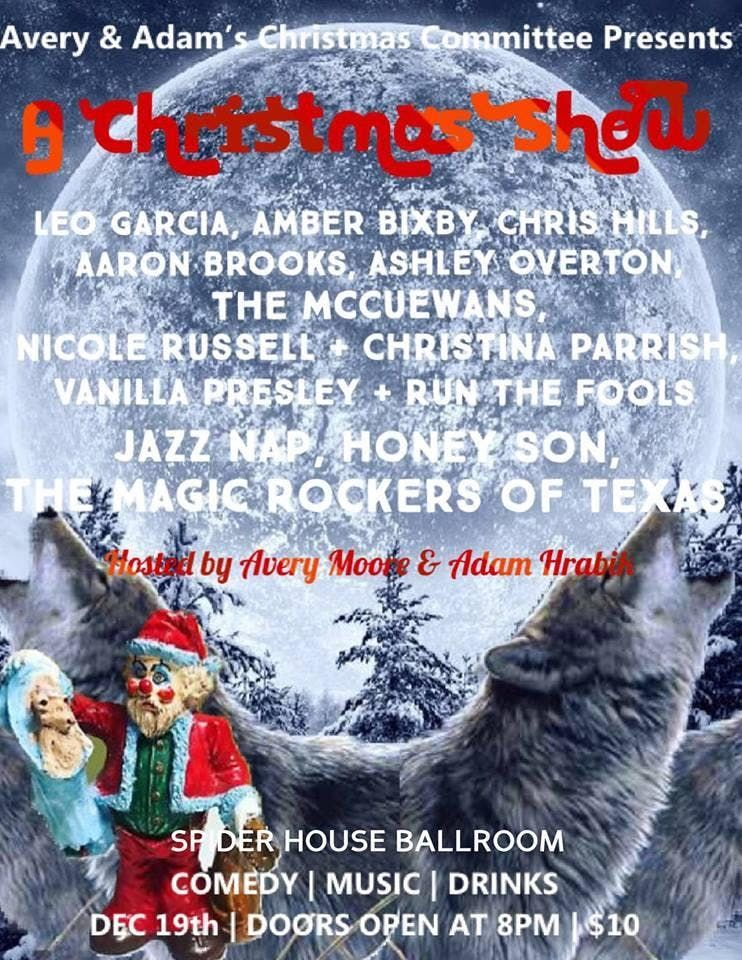 Avery and Adams Christmas Committee Presents A Christmas Show  Spider House Ballroom