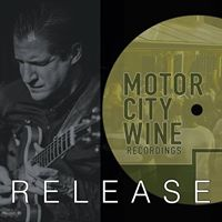 MotorCity Wine Recordings 1 Release Party