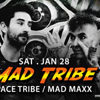 Mad Tribe Mad Maxx Space Tribe &amp Moss Sat 28 Kitty Su Mum