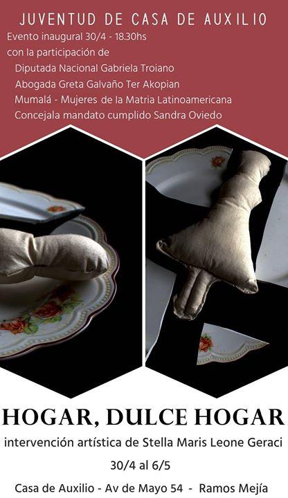 Hogar dulce hogar - muestra de arte - Inauguracin