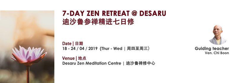 7-Day Zen Retreat at Desaru
