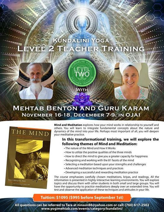 Mind and Meditation~ A Level 2 Kundalini Yoga Training at Ojai ... d2da4c14db5c